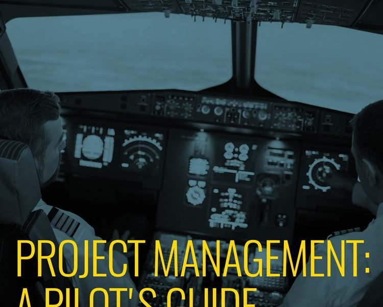 Project Management: a pilot's guide