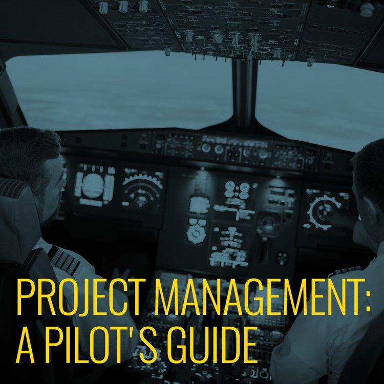 Project Management: a pilot's guide